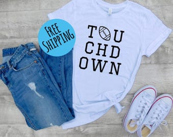 Touchdown shirt, womens football shirt, womens sports shirt, game day shirt, cute football shirt, football fans, gift idea, gift woman