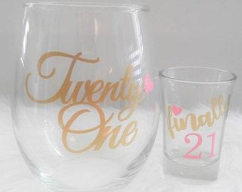 Set of 2, 21st Birthday Gift, Finally 21 Shot Glass, 21st Birthday Wine Glass, Gift for Her, Cheers to 21 Years, Legal AF, 21 AF