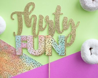 30 Cake Topper, Glitter Thirty Cake, Dirty 30, 30 Fabulous, 30th Birthday Party, 30 and Flirty, Thirty AF, Cheers to 30, 30th Birthday Decor