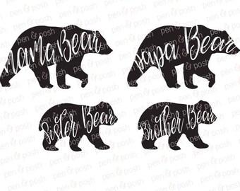 Momma Bear SVG - Mama Bear SVG - Family Bears SVG - Papa Bear Svg - Sister Bear Svg - Brother Bear Svg - Bear Clipart - Dxf