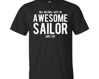 Sailor Shirt, Sailor Gifts, Sailor, Awesome Sailor, Gifts For Sailor, Sailor Tshirt, Funny Gift For Sailor, Sailor Gift, Sailor To Be Gifts