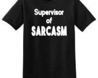 Supervisor of SARCASM Black T-shirt