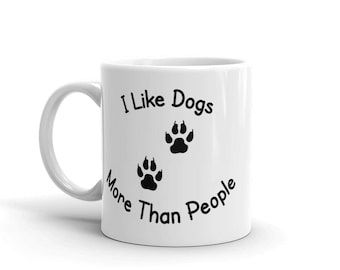 I Like Dogs Coffee Mug, Dog Mug, Dog Lovers Mug, Dog Paw Print Mug, Funny Dog Mug, Pet Gift, Puppy Mug, Funny Animal Mug, Introvert Mug