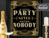 Gatsby Party Poster - INSTANT DOWNLOAD - Printable Wedding, Birthday, New Years Eve Party Art Deco 1920s Sign - 3 sizes included