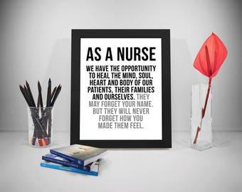 As A Nurse, Nurse, Nurse Gift, Nursing Print, Nurse Prints, Nursing, Nursing Gifts, Nurses Quotes, Nurse Quote, Nursing Quote, Hospital