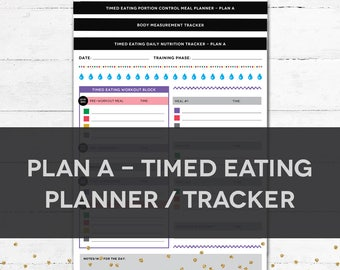 Timed Eating Planner & Tracker - PLAN A
