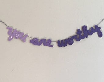 Bathroom wall decor, you are worthy, purple ombre garland, felt banner, birthday decoration, decor for girl room, farmhouse decor, home sign