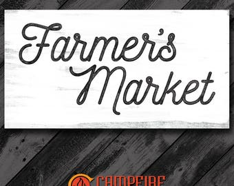 Farmer's Market Wood Sign - Kitchen Sign - Farmhouse Sign - Rustic Sign - Country Decor - Perfect Gift