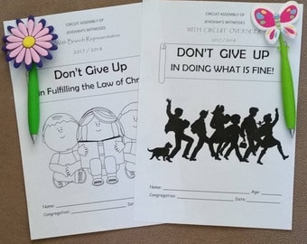 6-12yo 2 Circuit Assembly JW Notebooks 2017/18 Don't Give Up in Fulfilling the Law of Christ and Doing What is Fine.