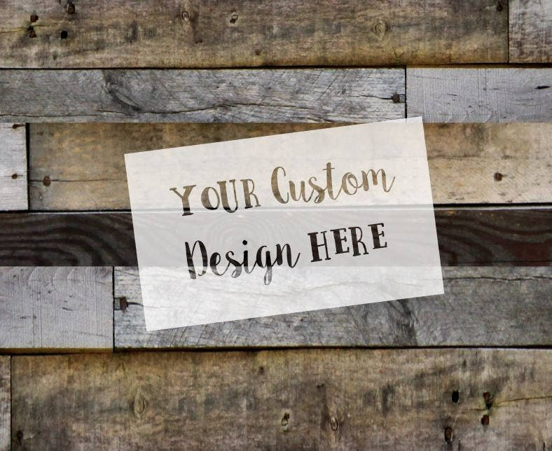 Custom Stencils Made Using Your Design From