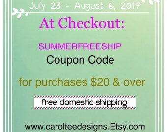 Free Shipping, Coupon Code, SUMMERFREESHIP, Free Domestic Shipping, at checkout