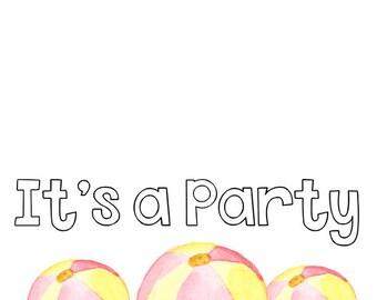 It's a party birthday card invitation beach balls