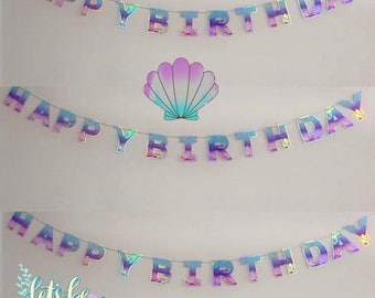 Iridescent 'HAPPY BIRTHDAY' Party Banner, Mermaid Décor, Under The Sea Theme Hanging Garland, Little mermaid Ariel