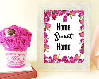 Home Sweet Home Print, Housewarming Gift, Shabby Chic Wall Art, Floral Printable, Typography Art Print, Instant Download, Printable Art