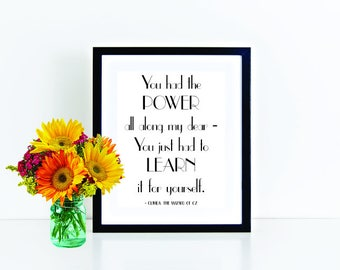 Graduation Gift, Wizard of Oz Art, Wizard of Oz Quote, Art Deco Print, You Had the Power All Along My Dear, Glinda the Good Witch