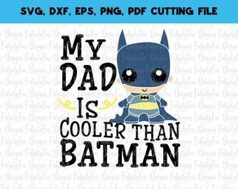Batman Svg File Super hero dad svg Fathers day svg DXF Eps Pdf Png