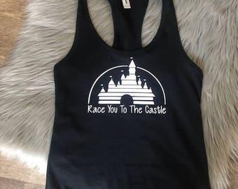 Race You To The Castle Tank Top - Marathon Tank Top - Disney Marathon shirt - Disney Tank Top - Princess Castle Marathon Shirt -Disney Shirt