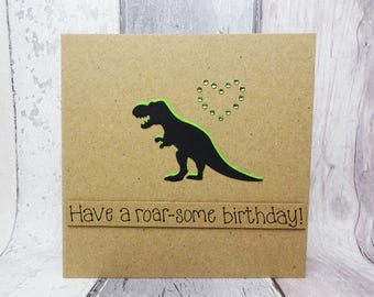 Funny Dinosaur Birthday card, T-Rex card, Handmade dinosaur card, Happy Birthday card, Pun card, Punny card, Personalised Birthday card