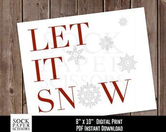 Printable Print, Let It Snow Printable , Christmas Decor, Snowflake Print Christmas Wall Art, Holiday Decor PDF Digital Download, SKU-RHO137