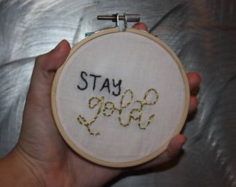 STAY GOLD embroidery hoop embroidered wall hanging