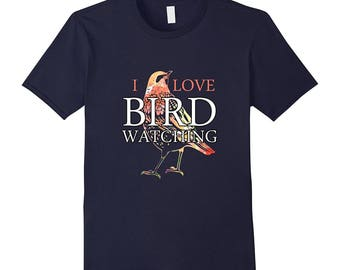 Bird Tee Shirt - Bird Watching Shirt - Bird Watching Gift - Birding Top - Bird Lover Shirt - I Love Bird Watching