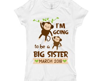 I'm going to be a Big Sister Shirt - Pregnancy Baby Announcement - Monkey Promoted to big Sister - Big Sister to Be for Girls - Custom Date