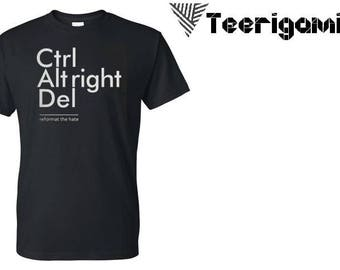 Ctrl Alt Del Style Fashion Top Custom Made T-Shirt Perfect Gift. Pm Us if you want a bundle deal !