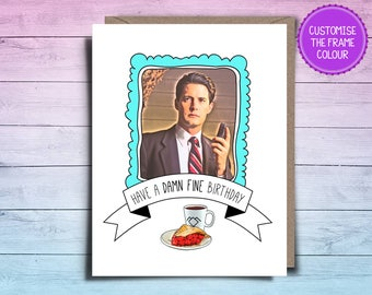 Twin Peaks Birthday Card | Damn Fine Birthday Card | Agent Cooper Birthday Card | Twin Peaks Card | Agent Cooper Card