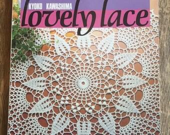 Kyoko Kawashima LOVELY LACE ~ Crochet Pattern Book ~ 1984 SC from Nihon Vogue