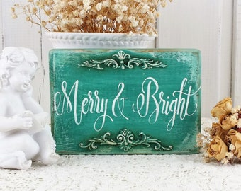 Merry and bright small wooden sign Green christmas decoration Holiday wall art Handpainted Calligraphy reclaimed wood xmas gift Vintage home