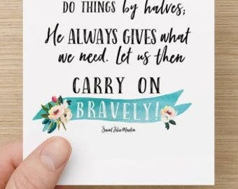 Notecards - Carry On Bravely St. Zelie Martin Quote