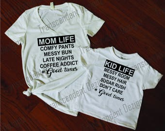 Mom Life / Kid Life Shirt