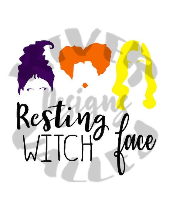 Resting Witch Face Hocus Pocus Svg Pdf Jpg Shirt Design