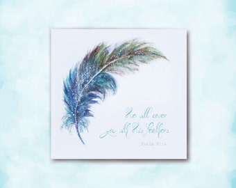 Feather Painting, Watercolor Art, Any Occasion Card, Sympathy Card, He Will Cover You, Inspiring Caring, Spiritual Card, Card for Difficult