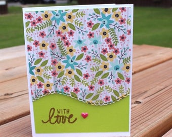 Hand Made Card With Love, Flowers and Frills !