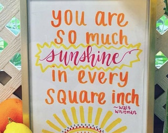 You Are So Much Sunshine handmade quote