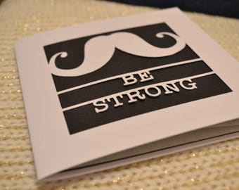 Be Strong Papercut Greetings Card