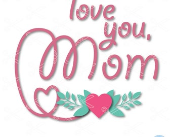 Mother's Day SVG, PNG, DXF, Eps Cutting Files, Happy Mother's Day Svg, Mom Svg, Mother Svg, mother svg, mommy svg, mothers day svg file