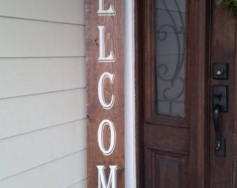 design your own welcome sign, 6ft welcome sign, vertical welcome sign, large welcome sign, tall welcome sign, front porch welcome sign,wood