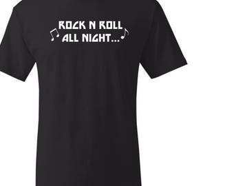 Rock N Roll All Night T Shirt Graphic Vinyl Design custom personalized designs