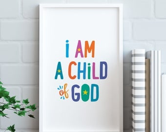 I am a Child of God Poster, LDS Printable, Primary 2018 theme