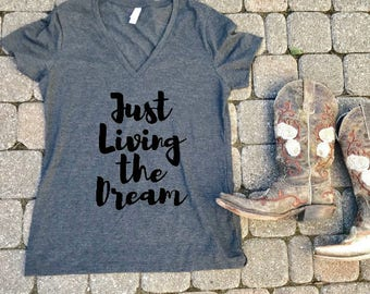 JUST LIVING The Dream ladies t-shirt, shirt for her, graduation shirt