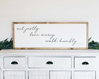 Act Justly, Love Mercy, Walk Humbly | Micah 6:8 | Wooden Farmhouse Sign