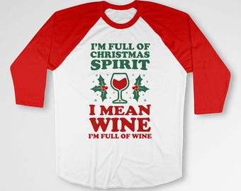 Funny Christmas T Shirt Drinking Gifts For Wine Lovers Shirt Merry Christmas Wine TShirt Holiday Present Xmas Outfit Raglan Sleeves TEP-412