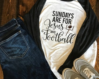 Sundays are for Jesus and Football Shirt, Jesus and Football, Football Shirt, Shirts for her, Gifts for her