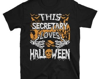 This Secretary Loves Halloween UNISEX T-Shirt Gift for Secretary