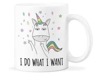 Unicorn Mug Unicorn Cup Gift Unicorn Mug Gift Unicorn Coffee Gift Unicorn Coffee Funny Unicorn Mug Unicorn Do What Want Unicorn Coffee Mug