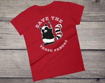 Save the trash pandas T-Shirt cute funny raccoon animal tee tshirt tee Women's short sleeve t-shirt gift for her funny sayings tee racoon