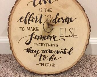 Love Quote Tree Slice