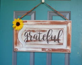 Grateful Sign Distressed Sign Farmhouse Sign Rustic Sign Thanksgiving Decor Inspirational Sign Housewarming Gift Mother's Day Easter Sign
